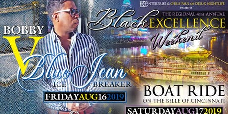 Regional Black Excellence Weekend Cincinnati, Ohio August 16th - 17th 2019 tickets