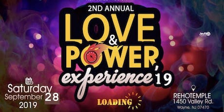 2nd Annual Love & Power Experience tickets