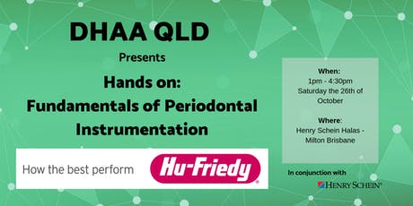DHAA QLD - Hu-Friedy Hands-on:  Fundamentals of Periodontal Instrumentation tickets