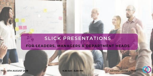 Slick Presentation for Leaders, Managers & Department Heads