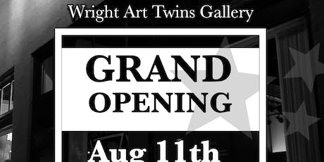 Wright Art Twins Grand Opening tickets