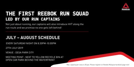 THE FIRST REEBOK RUN SQUAD by Reebok Ambassadors! [27th July 2019] tickets