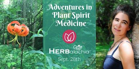Adventures in Plant Spirit Medicine tickets