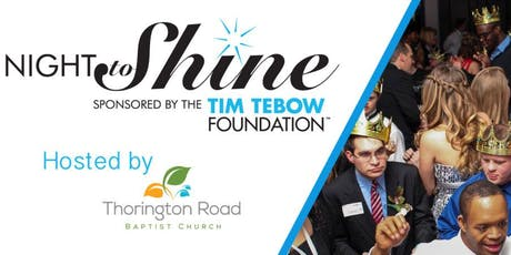 Night to Shine 2020 Hosted by Thorington Road Baptist Church tickets