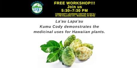 Lā'au Lapa'au with Kumu Cody tickets