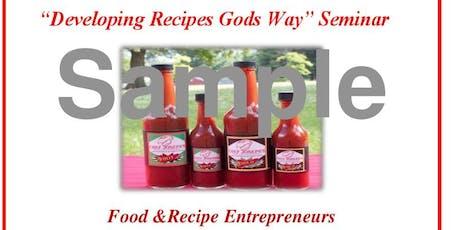 """Developing Recipes Gods Way"" Seminar tickets"