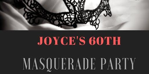 JOYCE's 60th Masquerade Birthday Party!