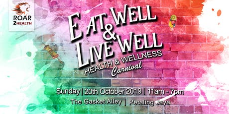 Eat Well & Live Well! Health & Wellness Carnival tickets