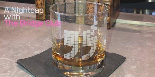 "A ""Night Cap"" with The Bridge Club (A Bridge Club Live Event in Kansas City, MO)"