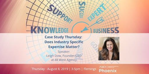 Case Study Thursday: Does Industry Specific Expertise Matter?