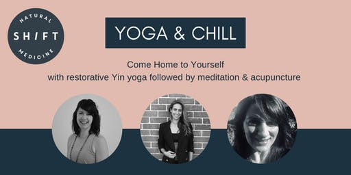 Yoga & Chill - Come Home to Yourself