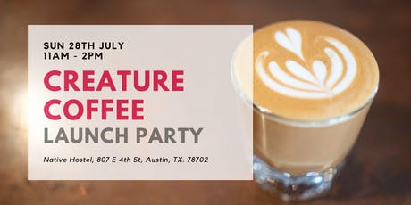Creature Coffee Launch Party tickets