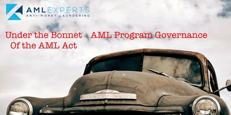 Under the Bonnet of the AML Act: AML/CTF Program Governance  tickets
