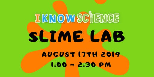 SLIME LAB at I KNOW SCIENCE
