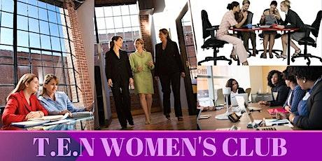 T.E.N Women's Club -(Friends) tickets
