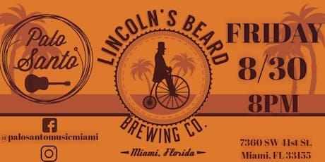 Palo Santo Live @Lincoln's Beard Friday 8/30 - NO COVER tickets