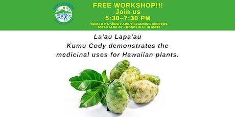 Lā'au Lapa'au with Kumu Cody (Kalihi) tickets