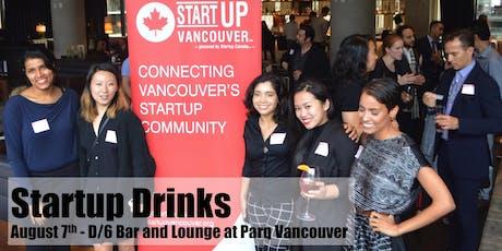 Startup Drinks - Vancouver Entrepreneurship Social Mixer tickets