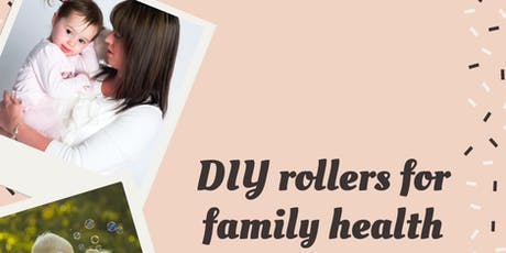 DIY rollers for a healthy family tickets