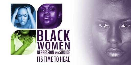 Black Women, Depression and Suicide: It's Time to Heal