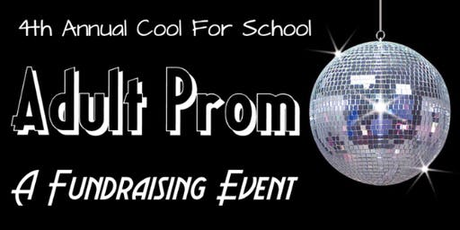 4th Annual Adult Prom Fundraiser 8.17.19