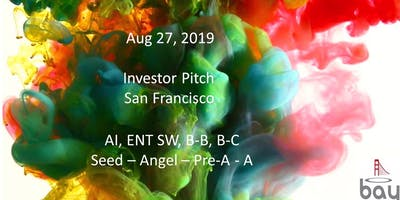 Bay Angels Investors Event - August 27- San Francisco