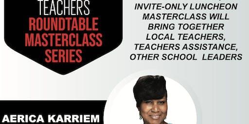 Teachers Roundtable Masterclass Series