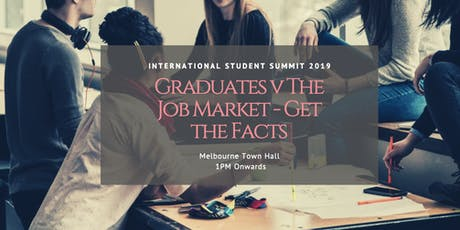 Graduates v The Job Market - Get the Facts! tickets