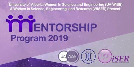 UA-WiSE/WISER Mentorship Program 2019-2020 Registration tickets