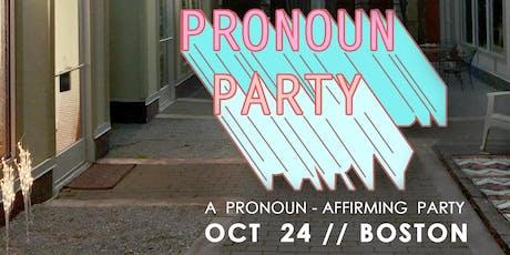 Pronoun Party BOSTON tickets