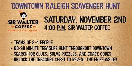 Downtown Raleigh Treasure Hunt - Sir Walter Coffee tickets