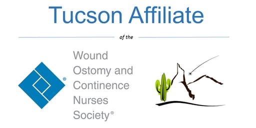 Tucson Affiliate WOCN: Cultivating Knowledge to Improve Outcomes