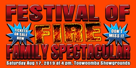 Festival of Fire Toowoomba tickets