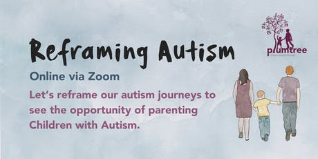 Reframing Autism- webinar tickets