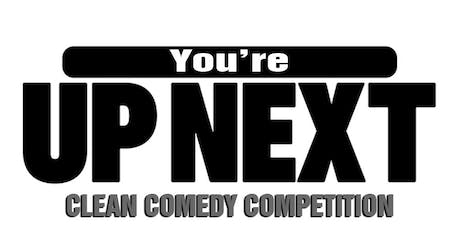 6:00PM  You're Up Next Gospel Comedy Competition Finalist  tickets
