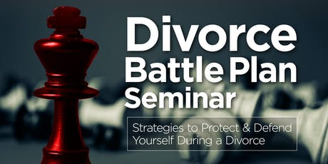 DIVORCE BATTLE PLAN & BUDGETING SEMINAR tickets