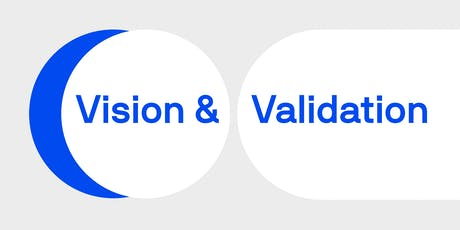 Vision and Validation tickets