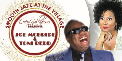 Eventfully Yours Presents Smooth Jazz at the Village