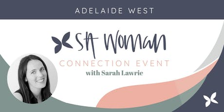 Woman Connection Evening - Adelaide West tickets