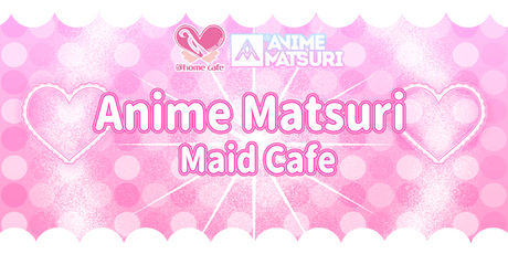 @home Cafe at Anime Matsuri 2020 tickets
