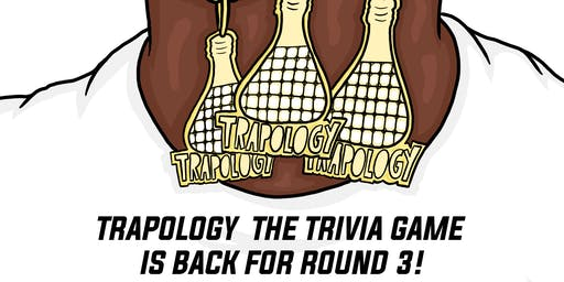 Trapology 3: The Trivia Game Hosted by Straight To The League