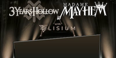 3 Years Hollow / Madame Mayhem
