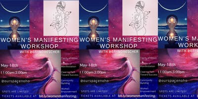 Women's Manifesting Workshop: How To Bring Your Vision to Life!!
