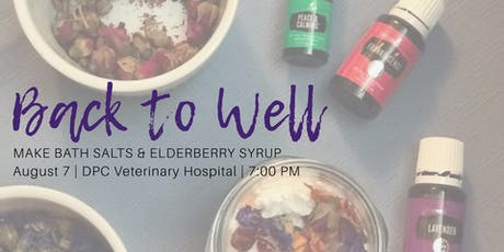 Back to Well - Elderberry Syrup & Bath Crumble tickets