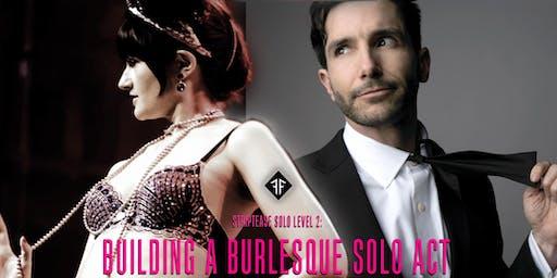 Striptease Solo Level 2: Building a Burlesque Solo Act! - Fishnet Follies