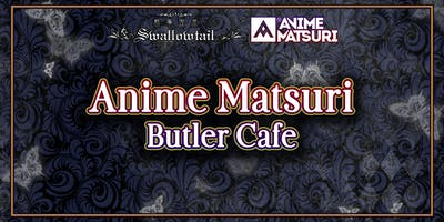 Swallowtail Butler Cafe at Anime Matsuri 2020