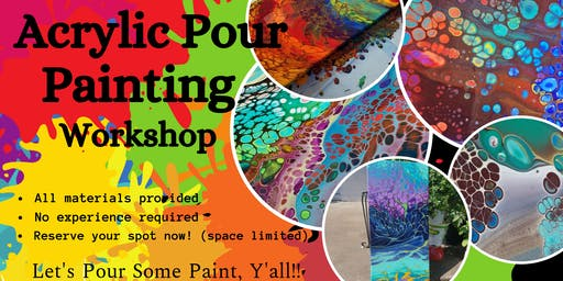 Acrylic Paint Pouring Workshop, Fayetteville!
