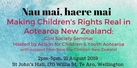 Making Children's Rights Real in Aotearoa New Zealand: Civil Society Seminar tickets