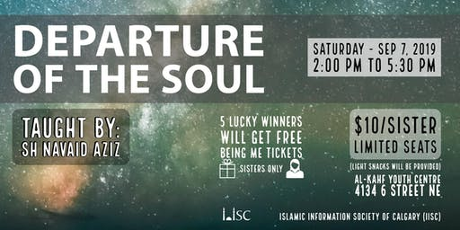Special Workshop with Sh Navaid Aziz: Departure of the Soul