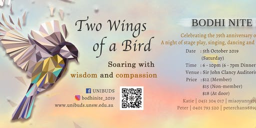 "UNIBUDS Bodhi Nite 2019 : ""Two Wings of a Bird"""